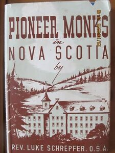 PIONEER MONKS IN NOVA SCOTIA (Signed)