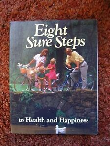 EIGHT SURE STEPS TO HEALTH & HAPPINESS, book, colorful pics