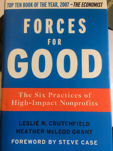 Forces For Good: The six practices of high-imapct Nonprofits