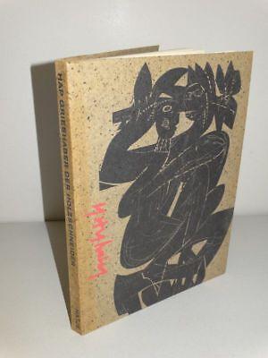 HAP Grieshaber der Holzschneider - Margot Fürst - 13 Holzschnitte illustr - 1964