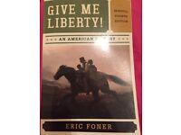 Give Me liberty!: An American History - Eric Foner