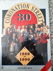 Coronation Street Celebrating 30 Years Hcdj 1960-1990 Graeme Kay