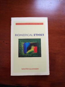 Biomedical Ethics (By Walter Glannon)