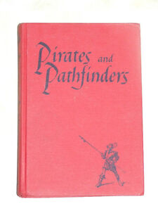 Vintage school textbook: 'Pirates and Pathfinders'