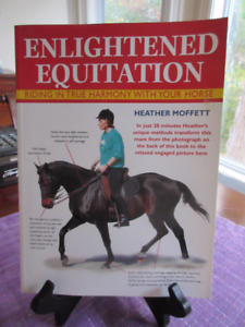 Enlightened Equitation Riding in true harmony with your horse