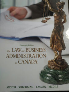 Law and Business Administration in Canada (Smith, et al) 14th Ed