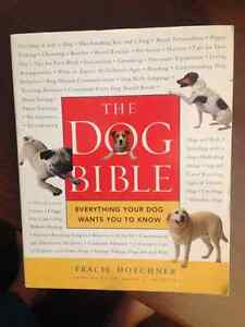 The Dog Bible: Everything Your Dog Wants You to Know (LIKE NEW)