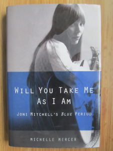 WILL YOU TAKE ME AS I AM, Joni Mitchell's Blue Period