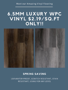 SPRING SAVING: LUXURY 6.5MM WPC VINYL $2.19/SQ.FT!