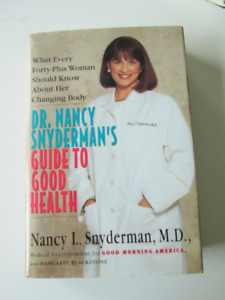 Dr Nancy Snyderman's Guide To Good Health