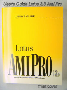 Book Vintage User's Guide Lotus Ami Pro 3.0 for windows, 1993