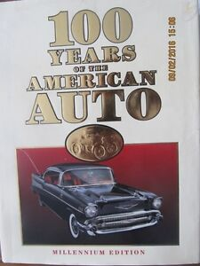 100 YEARS OF THE AMERICAN AUTO: MILLENNIUM EDITION