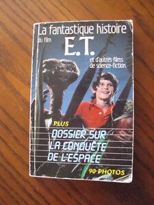 Livre La Fantastique histoire du film E.T.