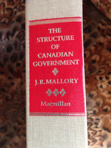 The Structure of Canadian Government by Mallory