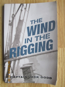 THE WIND IN THE RIGGING by Capt Jack Dodd - 2012