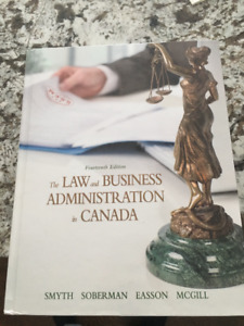 The Law in Business Admin in Cnda by Smyth, Soberman, Easson Etc