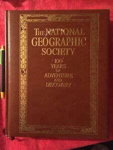 National Geographic,100 years of Adventure & Discovery