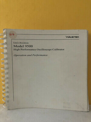 Wavetek The Model 9500 High Performance Oscilloscope Calibrator Users Handbook
