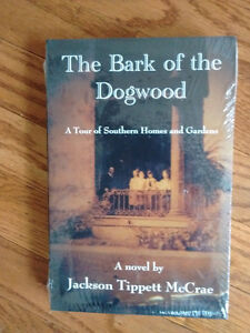 The Bark of the Dogwood by Jackson Tippett McCrae BRAND NEW