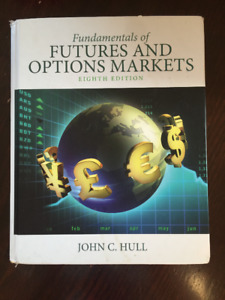 Fundamentals of Futures and Options Markets: Eighth Edition