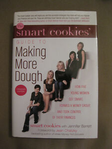 The Smart Cookies' Guide to Making More Dough (hardcover)