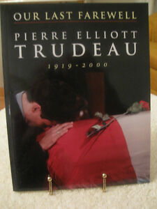 BOOK...OUR LAST FAREWELL..PIERRE ELLIOTT TRUDEAU