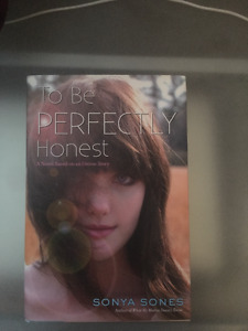 To be perfectly honest by Sonya Sones