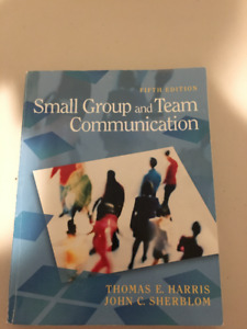 Small Group and Team Communication - Harris & Sherblom