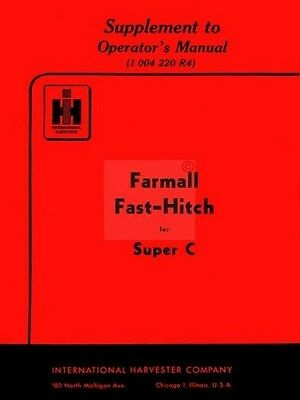 International Harvester Farmall Super C Tractor Fast Hitch Operators Manual Supp