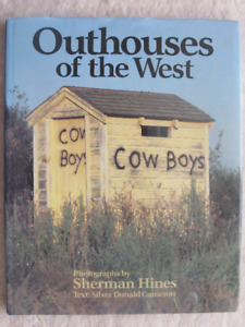 OUTHOUSES OF THE WEST by Sherman Hines - 1988