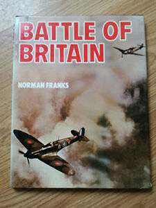 Battle of Britain (Hardcover) by Norman Franks, 1988