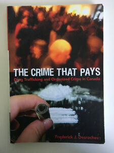 The Crime that Pays (Desroches) - LS/SOC 229 at UW