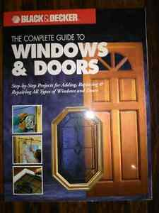 The Complete Guide to Windows & Doors by Black & Decker