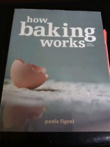 How baking works 3rd edition