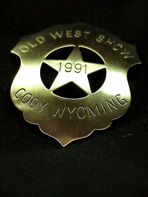 Vintage OLD WEST SHOW - Cody, Wyoming 1991 Badge