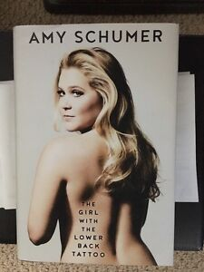 Amy Schumer book (The Girl with the Lower Back Tattoo)