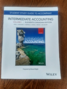 Intermediate accounting 11th Canadian edition vol 1 study guide