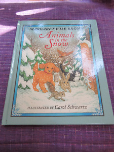 Animals in the Snow by Margaret Wise Brown Ages 3+  Gorgeous
