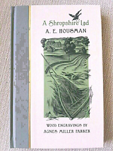 A.E. Housman's A Shropshire Lad with with illustrations