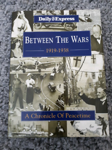 Daily Express BETWEEN THE WARS 1919-1938 Chronicle of Peacetime