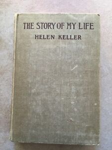 THE STORY OF MY LIFE by HELEN KELLER-antique hardcover