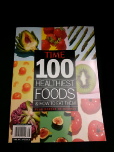 Time Magazine Special Edition 100 Healthiest Foods