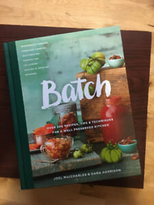 Batch canning and preserving cookbook