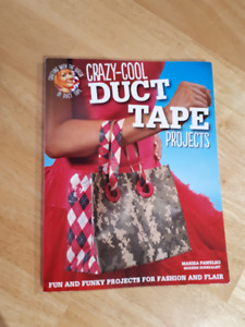 Hand crafts book- CRAZY DUCT TAPE PROJECTS