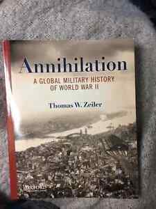 Annihilation A Global Military History of World War 2