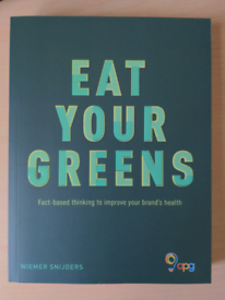 Eat Your Greens by Wiemer Snijders