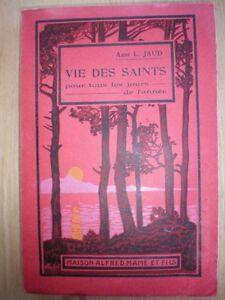 Livre antique:Vie des Saints pour tous les jours de l'année.