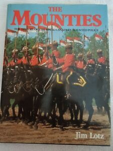 The Mounties by Jim Lotz