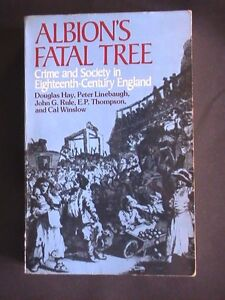 Albion's Fatal Tree: Crime & Society in 18th Century England