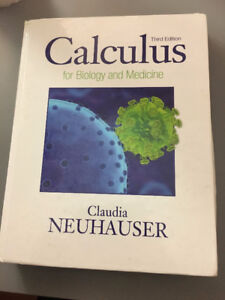 Calculus for Biology and Medicine 3rd ed by Claudia Neuhauser